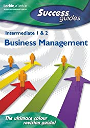 Intermediate 1 and 2 Business Management (Success Guide)