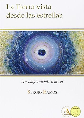 La Tierra Vista Desde Las Estrellas (NUEVOS TIEMPOS) por SERGIO Ramos Moreno