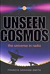 [Unseen Cosmos: The Universe in Radio] (By: Francis Graham-Smith) [published: January, 2014]