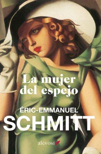La mujer del espejo (Narrativa (alevosia) nº 11) por E.E. Schmitt