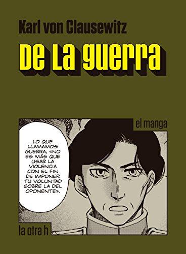 De la guerra: el manga (la otra h) por Karl von Clausewitz