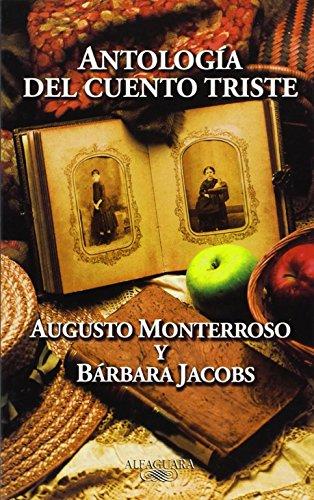 Antología del cuento triste (HISPANICA) por Augusto Monterroso