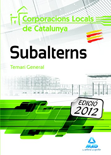 Subalterns de Corporacions Locals de Catalunya. Temari General