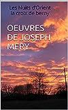 OEUVRES      DE JOSEPH MERY: Les Nuits d'Orient la croix de berny