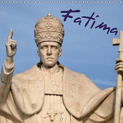 Preisvergleich Produktbild Fatima (Calendrier mural 2017 300 × 300 mm Square): Les plus belles photos de la célèbre cité religieuse au Portugal (Calendrier mensuel, 14 Pages ) (Calvendo Places)