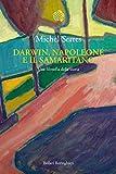 Darwin, Napoleone e il samaritano: Una filosofia della storia