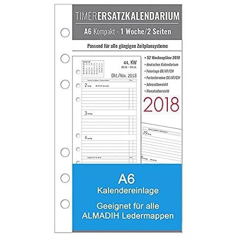 A6 Kalendereinlage 2018 für ALMADIH Ledermappen: A6 Terminplaner Organizer & Kombimappe (1 Woche auf 2 Seiten) Ersatzkalendarium Kalendarium Kalender Einlagen Zeitplaner Jahresplan (A6 Kompakt - 2018)