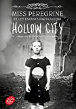 miss peregrine tome 2 hollow city