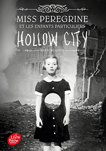 Miss Peregrine - Tome 2: Hollow City par Ransom Riggs
