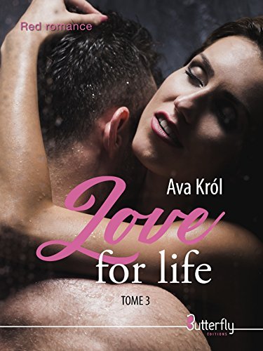 Love for life: Tome 3