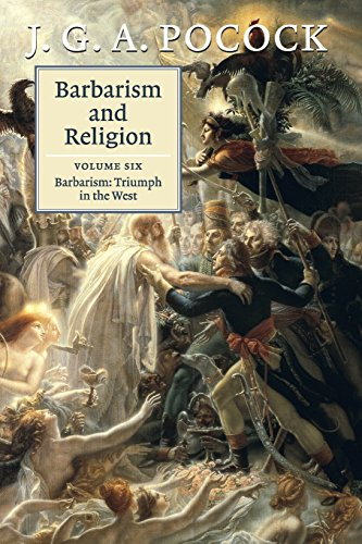 Barbarism and Religion: Barbarism: Triumph in the West