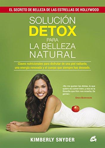 Solución detox para la belleza natural por Kymberly Snyder