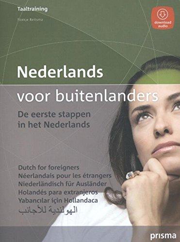 Nederlands voor buitenlanders: de eerste stappen in het Nederlands (Prisma taaltraining)