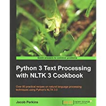 [(Python 3 Text Processing with NLTK 3 Cookbook)] [By (author) Jacob Perkins] published on (August, 2014)