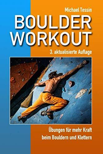 Boulder-Workout: Übungen für mehr Kraft beim Bouldern und Klettern