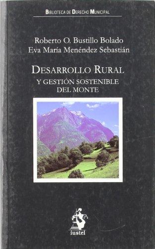 Desarrollo Rural y Gestión Sostenible del Monte
