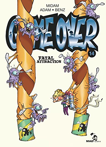 Game Over - Tome 14: Fatal Attraction par Adam
