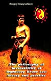 The philosophy of invincibility of legendary Bruce Lee: theory and practice
