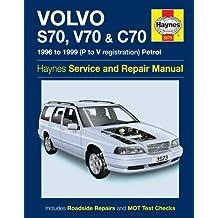 Volvo S70, V70 & C70 Service and Repair Manual (Haynes Service and Repair Manuals)