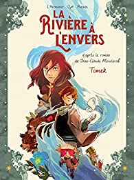 La rivière à l'envers, tome 1 : Tomek (BD) par Maxe L'Hermenier