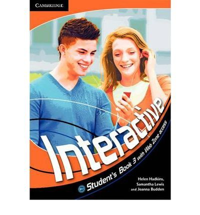 [(Interactive Level 3 Student's Book with Web Zone Access)] [ By (author) Helen Hadkins, By (author) Samantha Lewis, By (author) Joanna Budden ] [January, 2012]