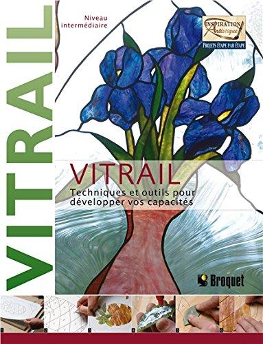 Vitrail - niveau intermédiaire : Techniques et outils pour développer vos capacités par Sandy Allison, Michael Johnston