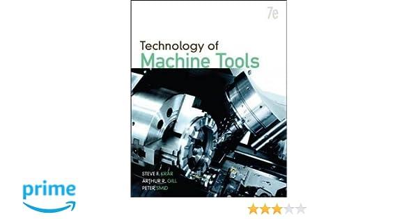 Technology Of Machine Tools Amazon Co Uk Steve Krar Arthur Gill