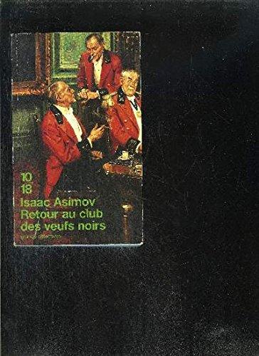 Retour au Club des veufs noirs