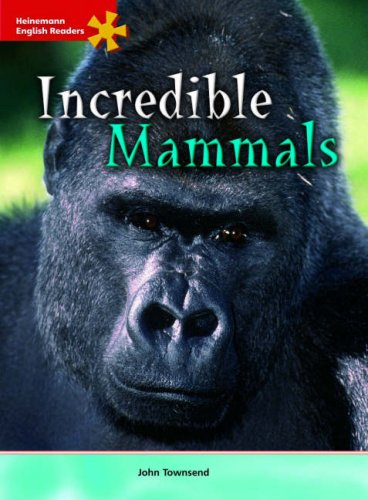 Incredible mammals