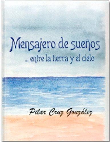 Mensajero de Sueños: .... Entre la tierra y el cielo (Aura nº 1) por Pilar Cruz Gonzalez