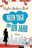 'Neun Tage und ein Jahr: Roman' von Taylor Jenkins Reid