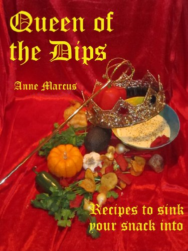 Queen of the Dips: Recipes to Sink Your Snack Into. (English Edition) Queen-anne-chip