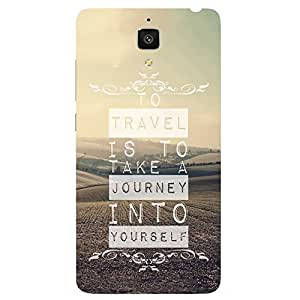 Back cover for Xiaomi Mi4 To travel is to take a journey into yourself