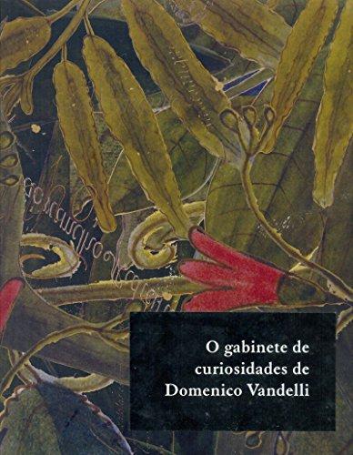 O Gabinete de Curiosidade de Domenico Vandelli