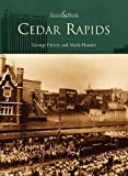 Cedar Rapids (IA) (Then and Now) by George Henry (2003-10-08)