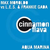 Aqua Marina (Paul & Luke Sea Breeze) [Max Moroldo Vs L.E.S. & Frankie Gada]