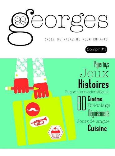 Georges, Compil N° 1 : Moustache ; Valise ; Cupcakes ; Trompette