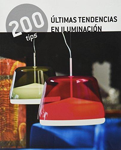 Últimas tendencias en iluminación / Latest Trends in Lighting (200 Tips) por Manel Gutierrez