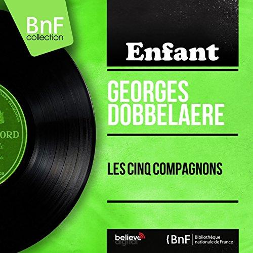Les cinq compagnons, pt. 2 (feat. Nanine Bassot)