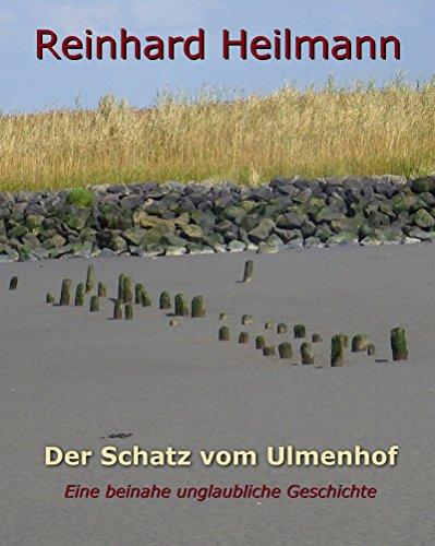 Buchseite und Rezensionen zu 'Der Schatz vom Ulmenhof' von Reinhard Heilmann