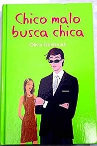 Chico malo busca chica par Olivia Goldsmith