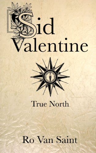 True North (Story #3, Sid Valentine Universe) (English Edition ...