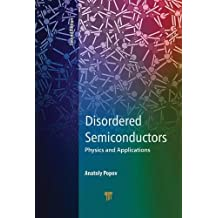 Disordered Semiconductors Second Edition: Physics and Applications