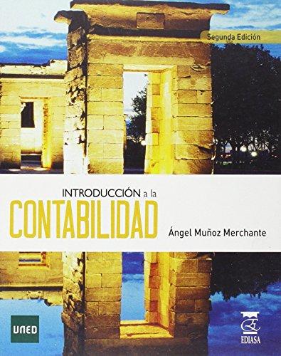 INTRODUCCIÓN A LA CONTABILIDAD por ÁNGEL MUÑOZ MERCHANTE