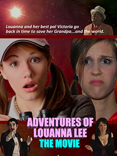 Adventures of Louanna Lee - The Movie