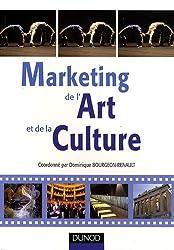 Marketing de l'Art et de la Culture : Spectacle vivant, patrimoine et industries culturelles