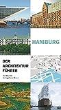 Hamburg - Der Architekturführer