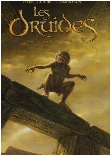 Les Druides, Tome 4 : La Ronde des Géants par Jean-Luc Istin