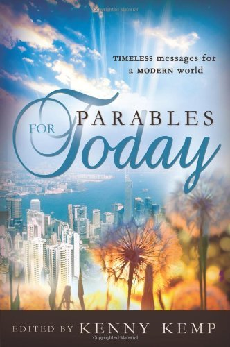 Parables for Today by Kenny Kemp (2012-09-11)