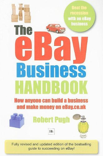 the-ebay-business-handbook-how-anyone-can-build-a-business-and-make-serious-money-on-ebaycouk